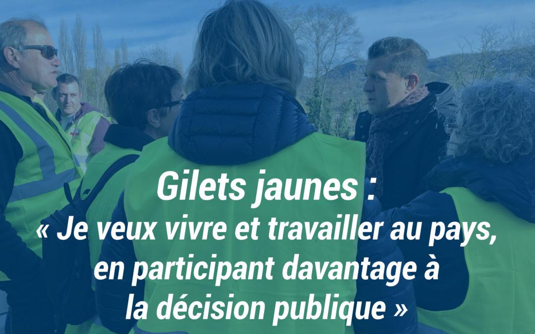 Gilets jaunes : « Je veux vivre et travailler au pays, en participant davantage à la décision publique. »