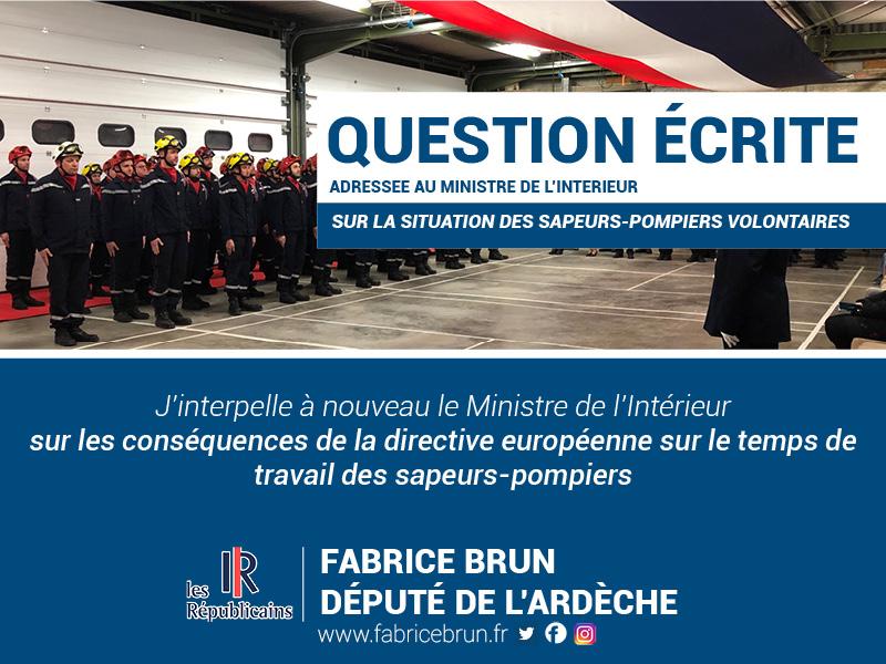 Fabrice Brun interpelle à nouveau le Ministre de l'Intérieur sur les conséquences de la directive européenne sur le temps de travail des sapeurs-pompiers.