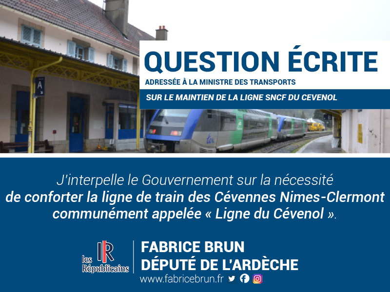 J'interpelle le Gouvernement sur la nécessité de conforter la ligne de train des Cévennes Nimes-Clermont communément appelée «Ligne du Cévenol».