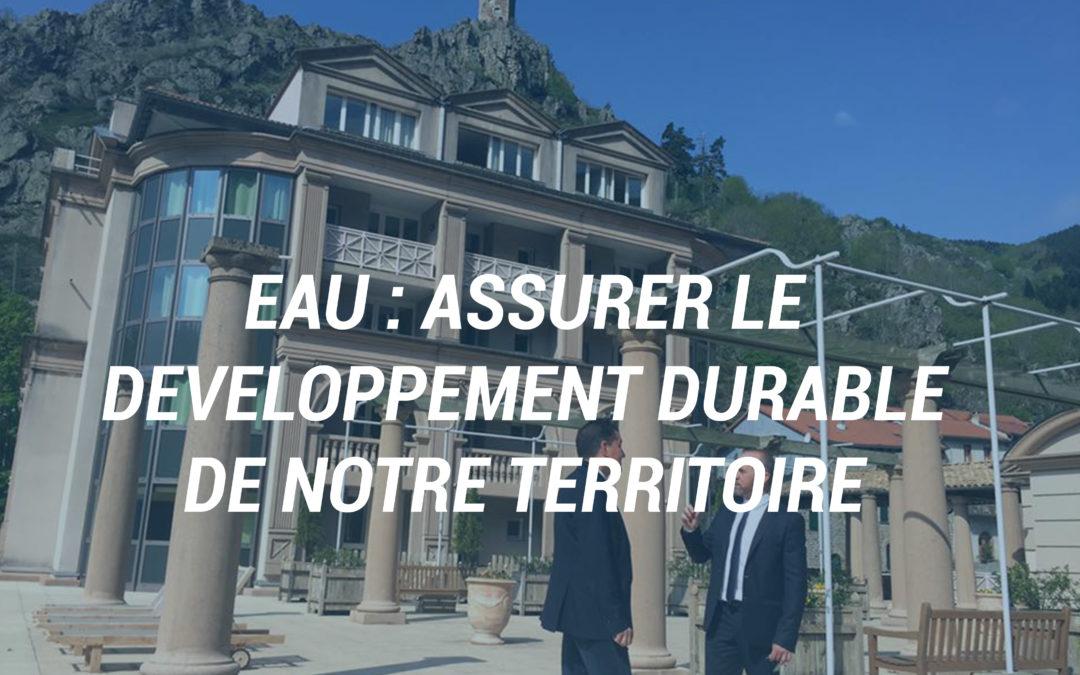 Eau : Assurer le développement durable de notre territoire.