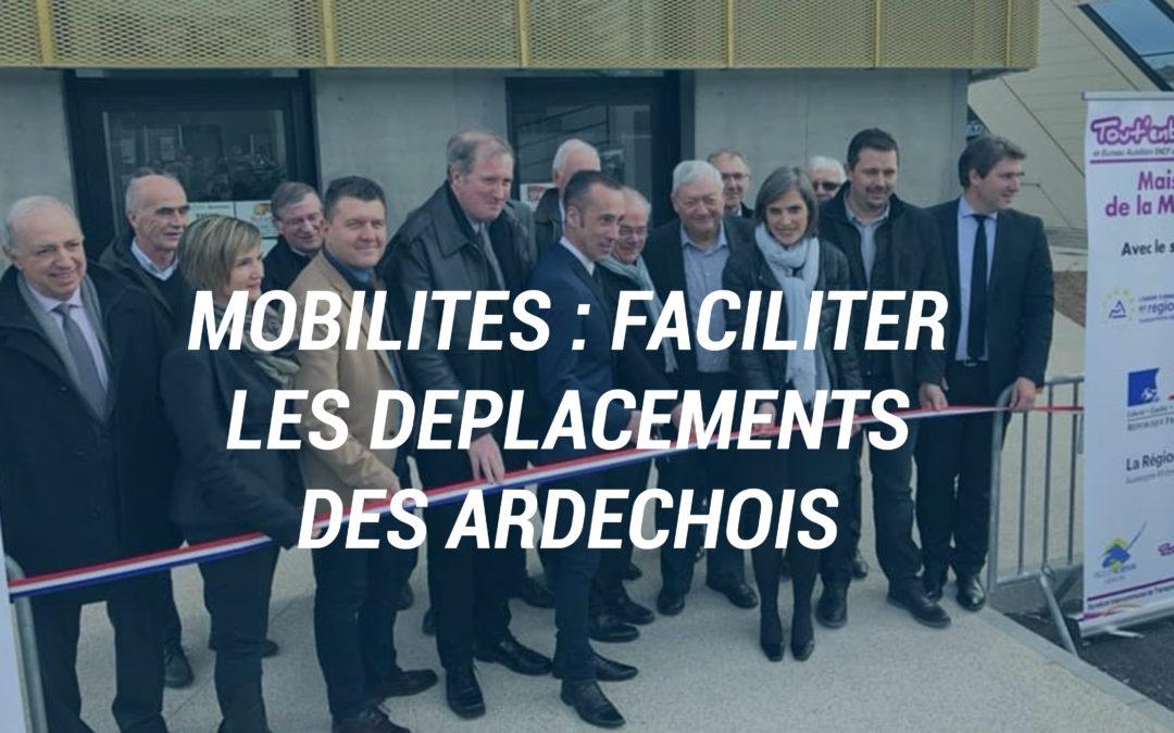 Mobilités : Faciliter les déplacements des Ardéchois.
