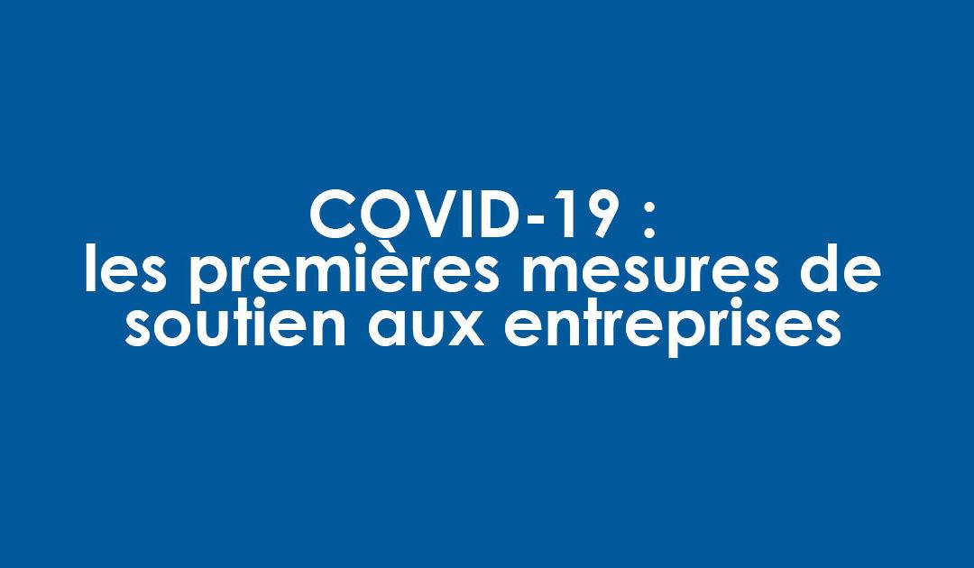 COVID 19 : les premières mesures de soutien aux entreprises