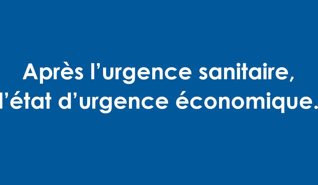 Coronavirus : Après l'urgence sanitaire, le gouvernement doit déclarer l'état d'urgence économique.