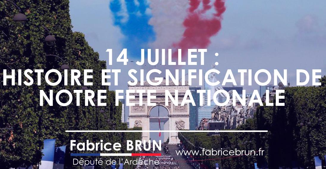 14 juillet : histoire et signification de notre fête nationale.