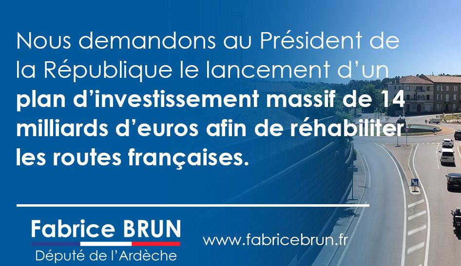 Pour un plan d'investissement massif de 14 milliards d'euros afin de réhabiliter les routes françaises.