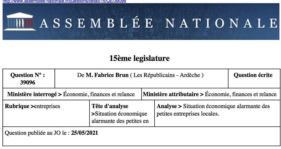 Situation économique alarmante des petites entreprises locales : question au Ministre de l'Economie.